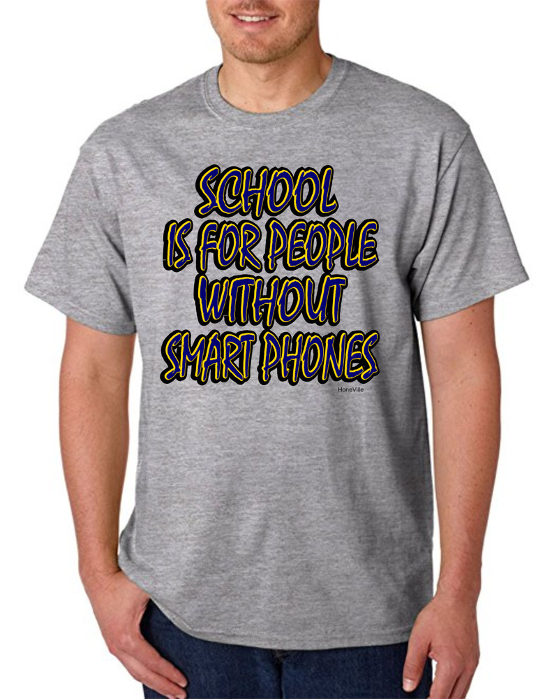 25fb2620c85 Details about Bayside Made USA T-shirt School Is For People Without Smart  Phones