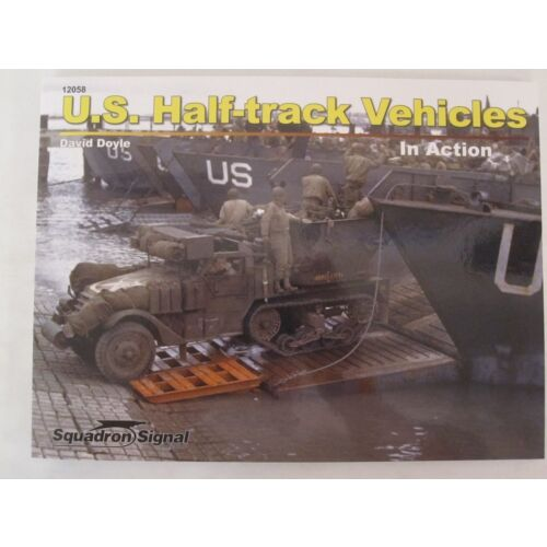 us-halftrack-vehicles-in-action-sc-squadron-signal-books-ss12058