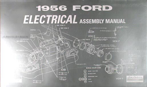 1956 Ford Car Electrical Assembly Manual 56 Wiring ...