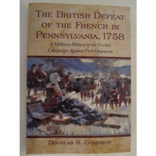 the-british-defeat-of-the-french-in-pennsylvania-1758-french-indian-war