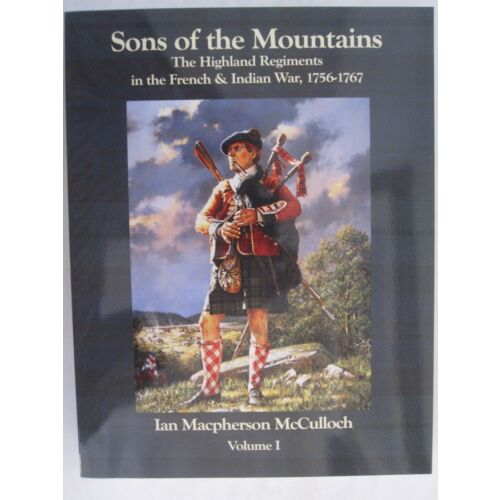 sons-of-the-mountains-the-highland-regiments-in-the-french-and-indain-war-v-1