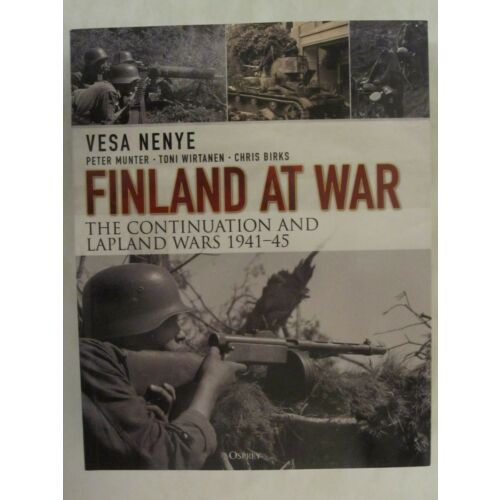 finland-at-war-the-continuation-and-lapland-wars-194145-by-vesa-nenye-chris-