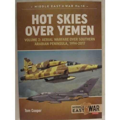 hot-skies-over-yemen-volume-2-aerial-warfare-over-southern-arabian-peninsula