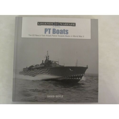 pt-boats-the-us-navys-fast-attack-patrol-torpedo-boats-in-world-war-ii-legend
