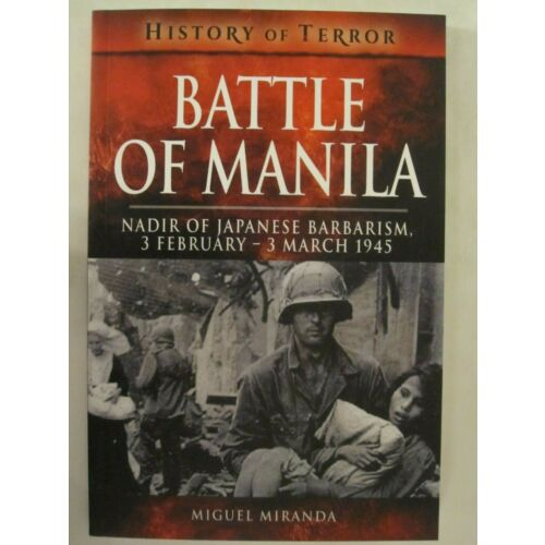 battle-of-manila-nadir-of-japanese-barbarism-3-february-3-march-1945