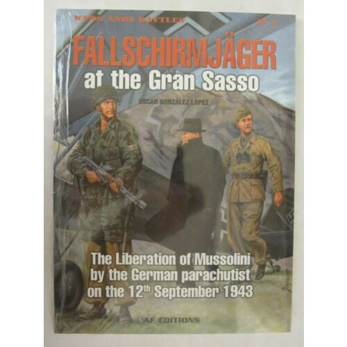 fallschirmjager-at-the-gran-sasso-the-liberation-of-mussolini