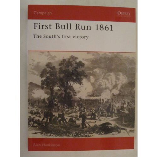 first-bull-run-1861-the-souths-first-victory-osprey-campaign-10