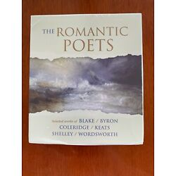 The Romantic Poets by William Blake, Samuel Taylor Coleridge and Lord George...