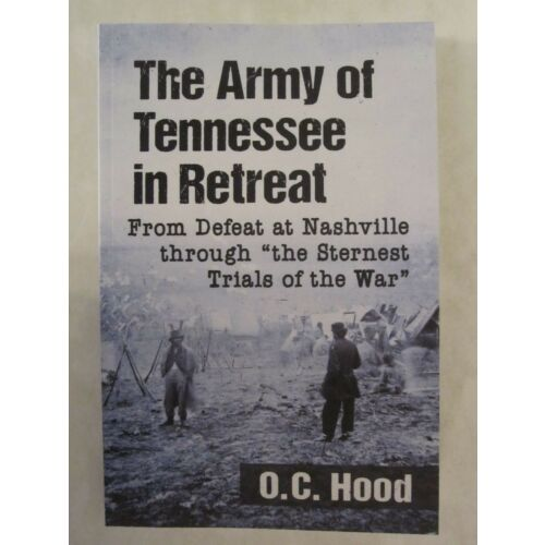the-army-of-tennessee-in-retreat