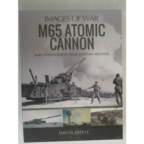 m65-atomic-cannon-by-images-of-war-david-doyle-385-color-black-white-photos