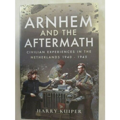arnhem-and-the-aftermath-airborne-assaults-in-the-netherlands-1940-1945