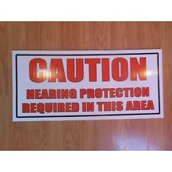 CAUTION HEARING PROTECTION REQUIRED IN THIS AREA SIGN 22'' x 10'' inches