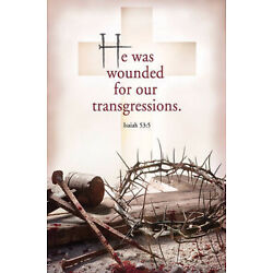 Bulletin-He Was Wounded For Your Transgressions (Isaiah 53:5) (Easter) (Pack Of
