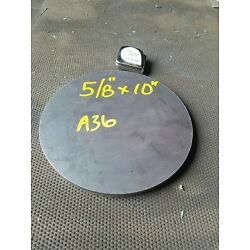 Steel Plate Round Disc,  10'' diameter x 5/8'' thick, A36,   Lathe Stock