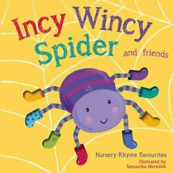 Little Tiger Press 13548 Incy Wincy Spider by Samantha Meredith
