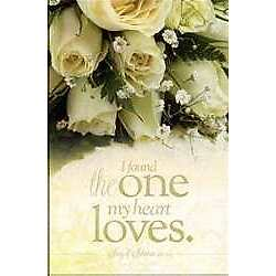 Bulletin-I Have Found The One My Heart Loves (Song Of Solomon 3:4  NIV) (Pack
