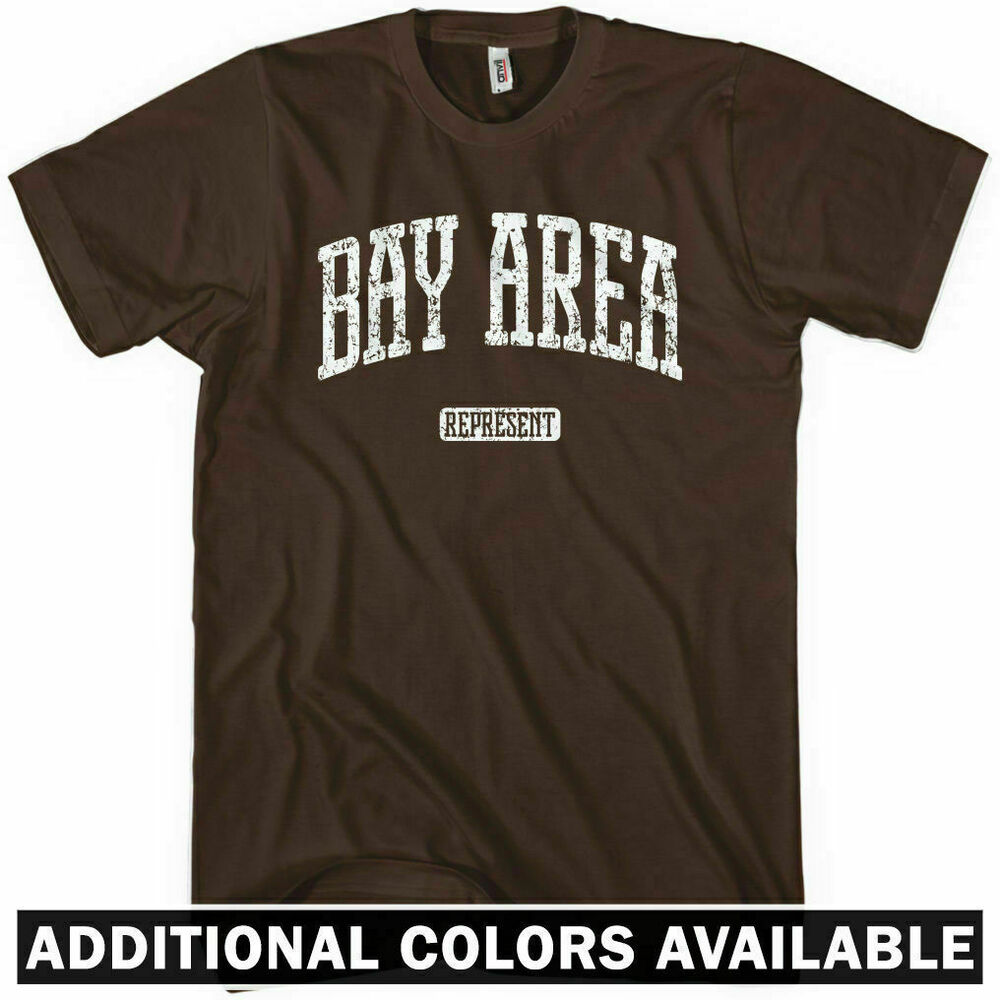 Bay area represent t shirt san francisco oakland san for South bay t shirts