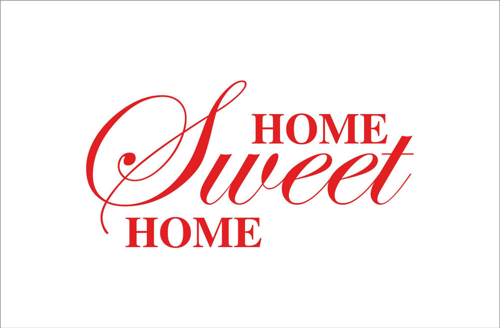 Home Sweet Home Quotes Decal Sticker Vinyl Wall Art Home