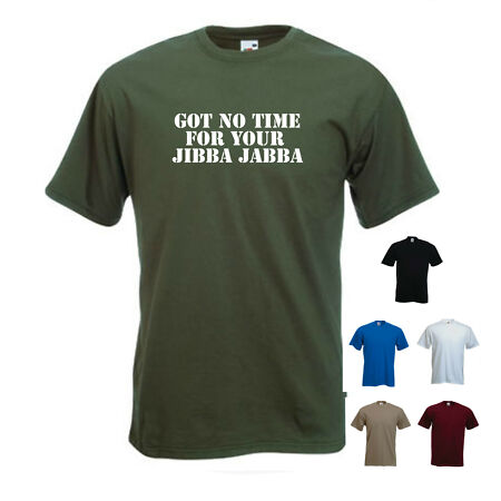 img-'Got no time for your Jibba Jabba' The A team, Mr T. Funny Mens T-shirt.
