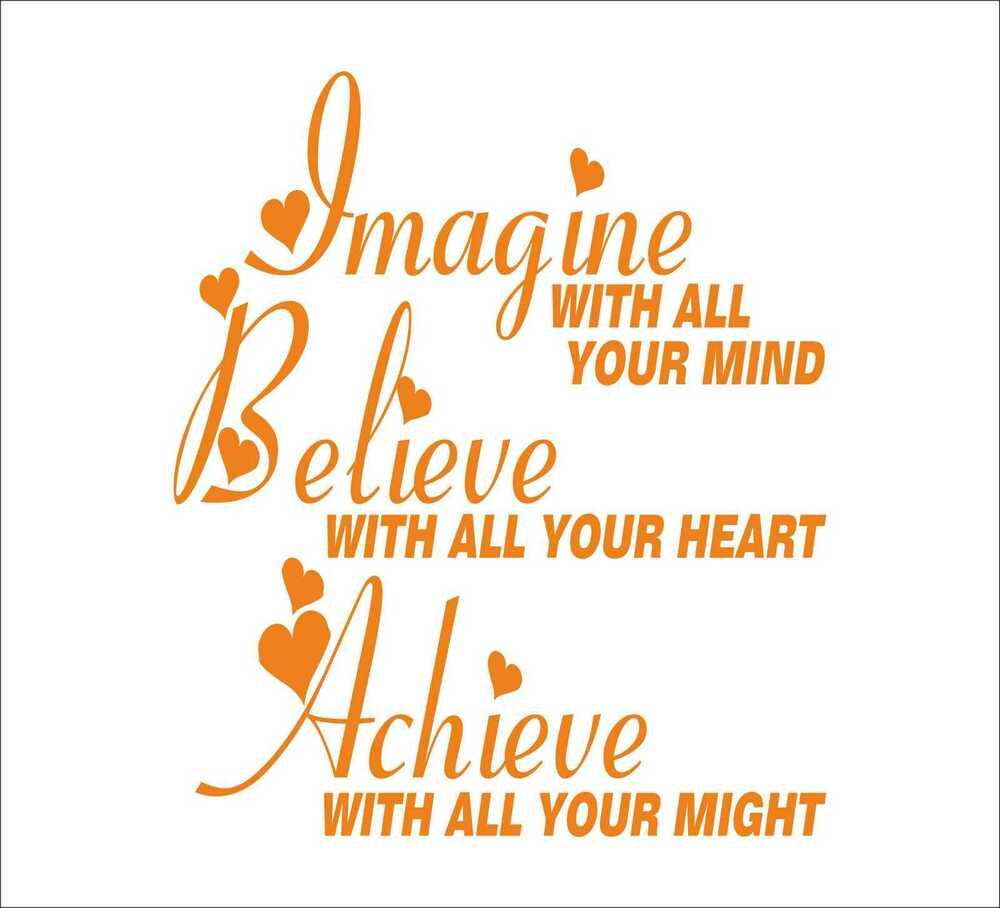 Motivational Quotes For Selling Your House Quotesgram: IMAGINE BELIEVE ACHIEVE Quotes Decal Sticker Vinyl Wall