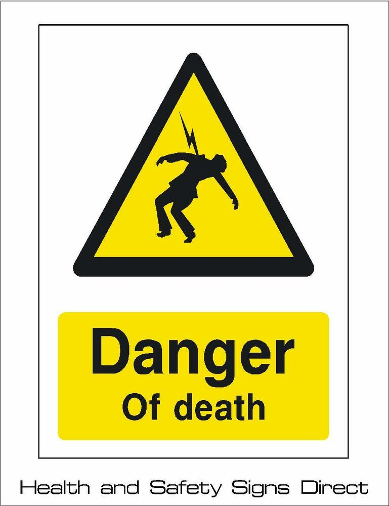 Danger Of Death Warning Plastic Rigid Sign 150 X 210mm