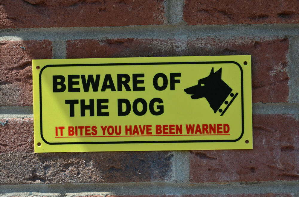 Beware Of The Dog It Bites Been Warned Warning House