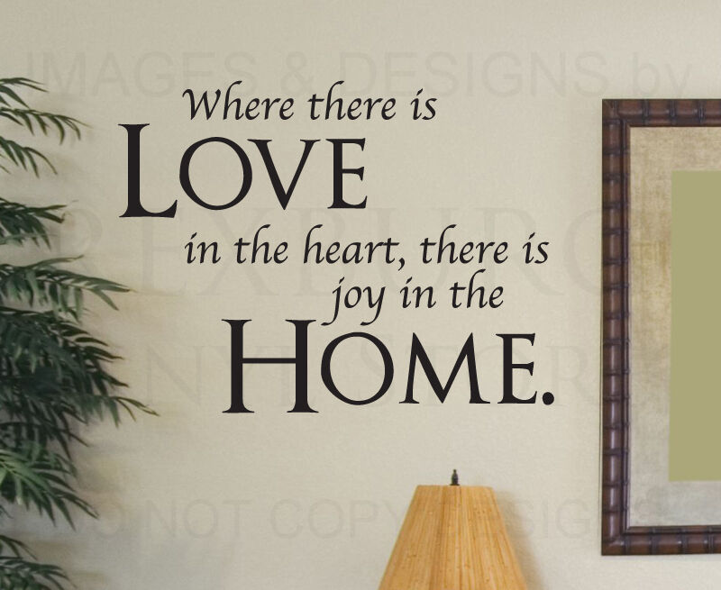 Wall Decal Quote Sticker Where There Is Love In The Heart