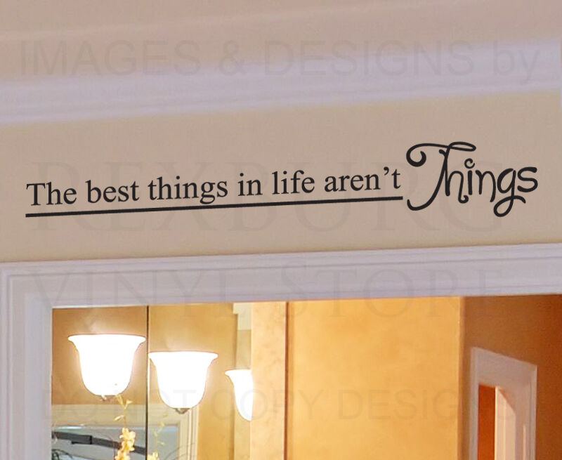 Wall decal quote sticker vinyl the best things in life for The best of family decals for walls