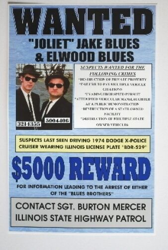 Police Cars For Sale >> BLUES BROTHERS WANTED POSTER JAKE ELWOOD BLUES 11 X 17 ...