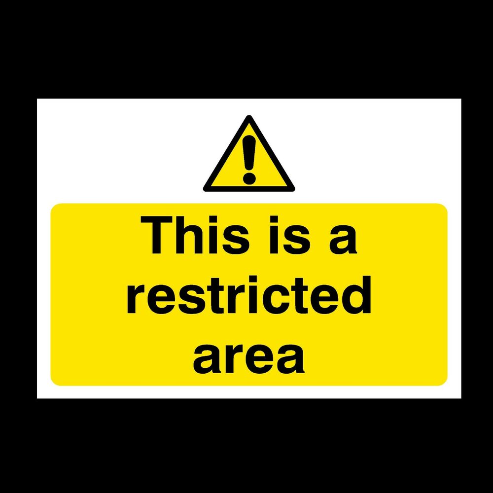 Details about restricted area signs stickers all sizes all materials free p p s53