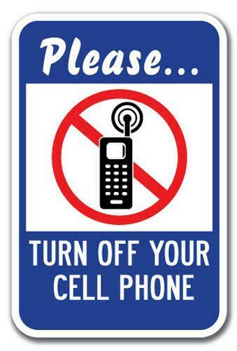 please turn off your cell phone sign 12 u0026quot  x 18 u0026quot  heavy gauge
