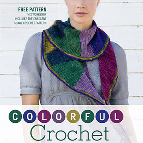 New Dvd Colorful Crochet With Kathy Merrick Plus Crescent Shawl