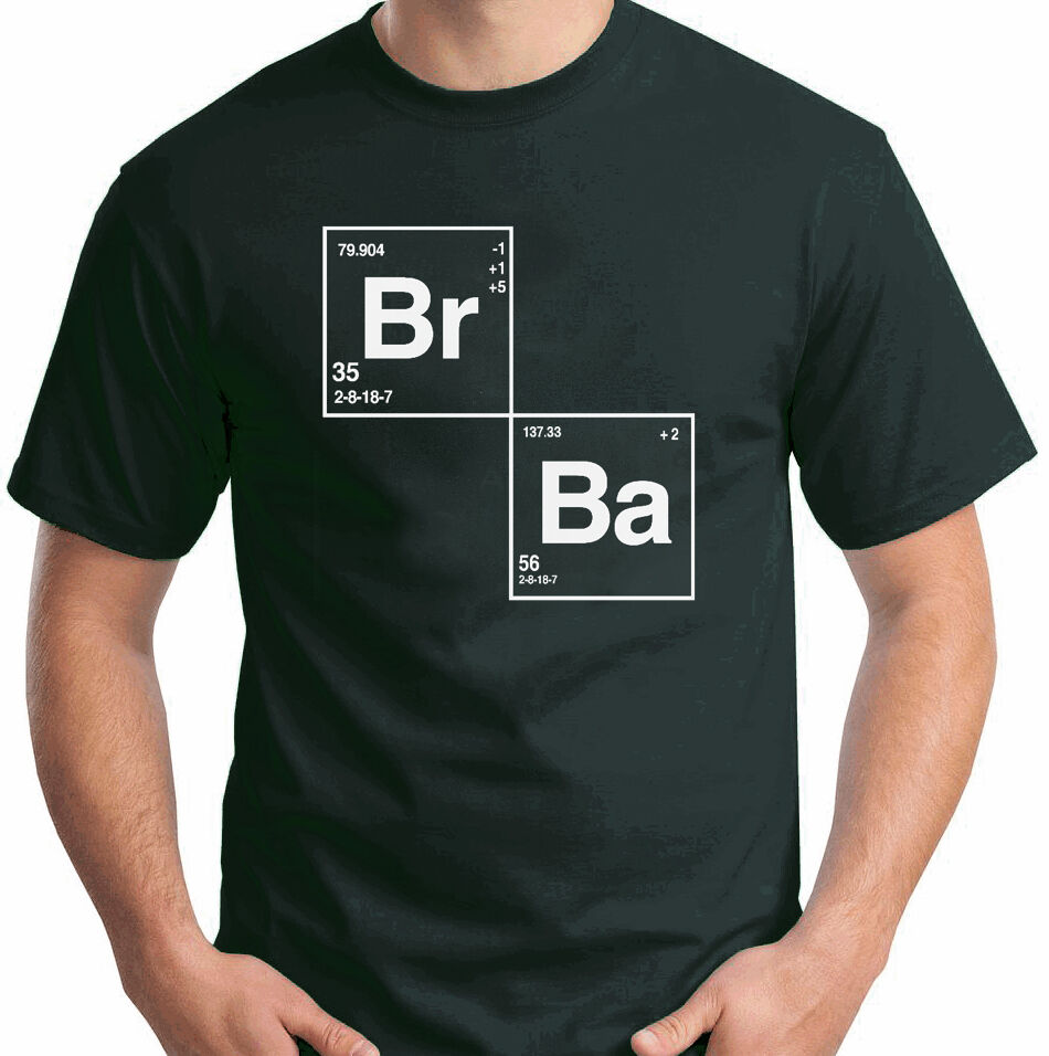 Breaking bad periodic table br ba periodic diagrams science breaking bad t shirt periodic table br ba walter white heisenberg gamestrikefo Image collections