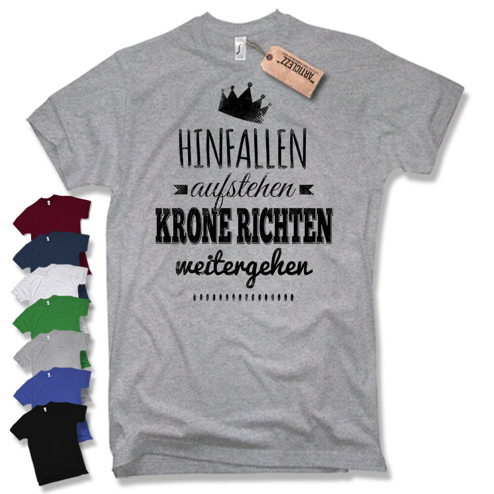hinfallen aufstehen krone richten weitergehen t shirt kult fun gr s xxl ebay. Black Bedroom Furniture Sets. Home Design Ideas