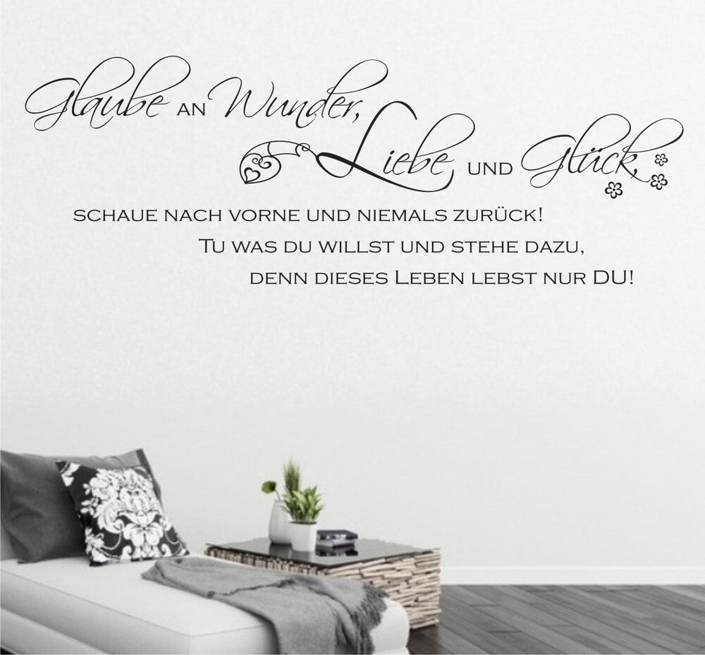 wandtattoo glaube an wunder liebe und gl ck spr che. Black Bedroom Furniture Sets. Home Design Ideas