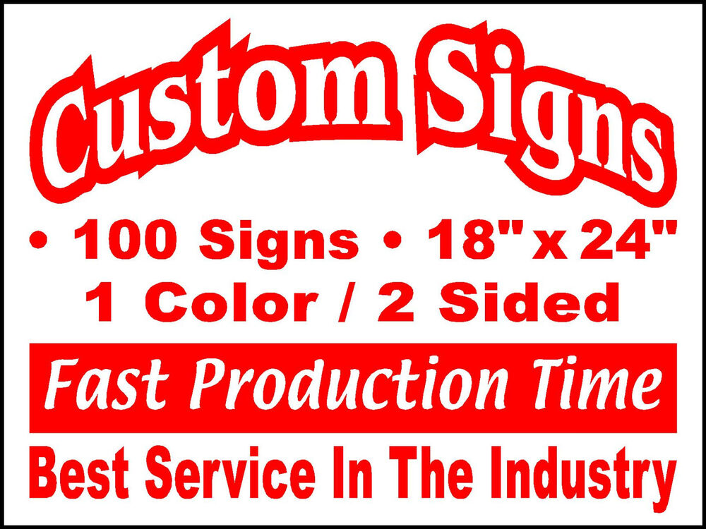 100 18x24 Double Sided Custom Coroplast Yard Signs Ebay