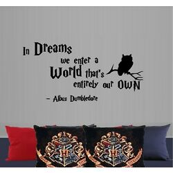 In Dreams we Enter a World  ~ Albus Dumbledore ~ Wall or Window Decal