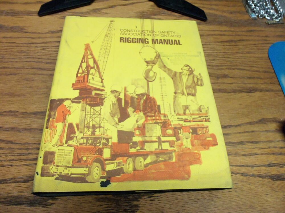 Rigging Manual Construction Safety Association Of Ontario Manual Guide