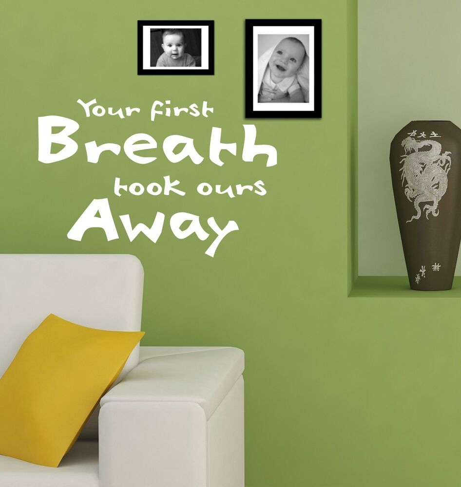 Aerosmith Breathing Quote Vinyl Wall Art Sticker Decal: YOUR FIRST BREATH New Born Baby Quote Nursery Sticker