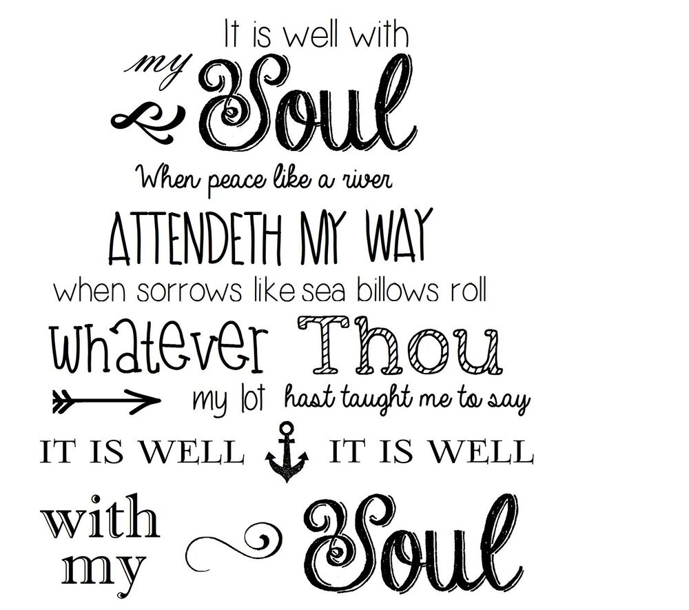 It Is Well With My Soul Vinyl Decal Wall Black Or White