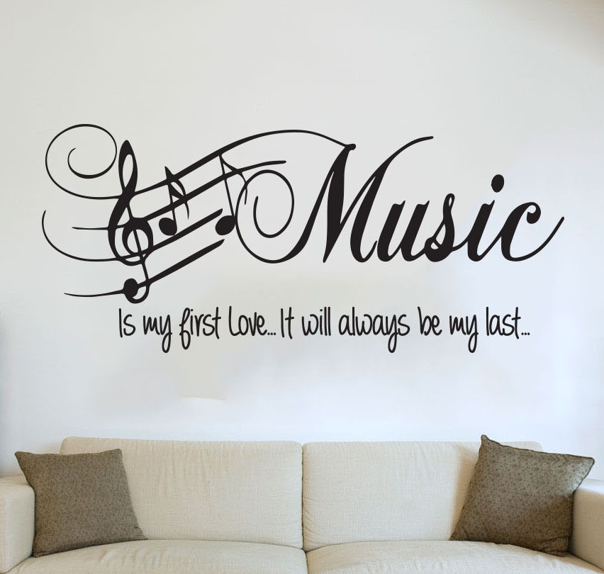 Wall Art Quotes From Songs : Quote bedroom wall art music is my first love sticker