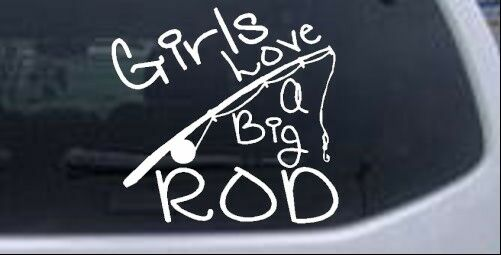 Funny fishing girls love a big rod car or truck window for Fishing stickers for trucks