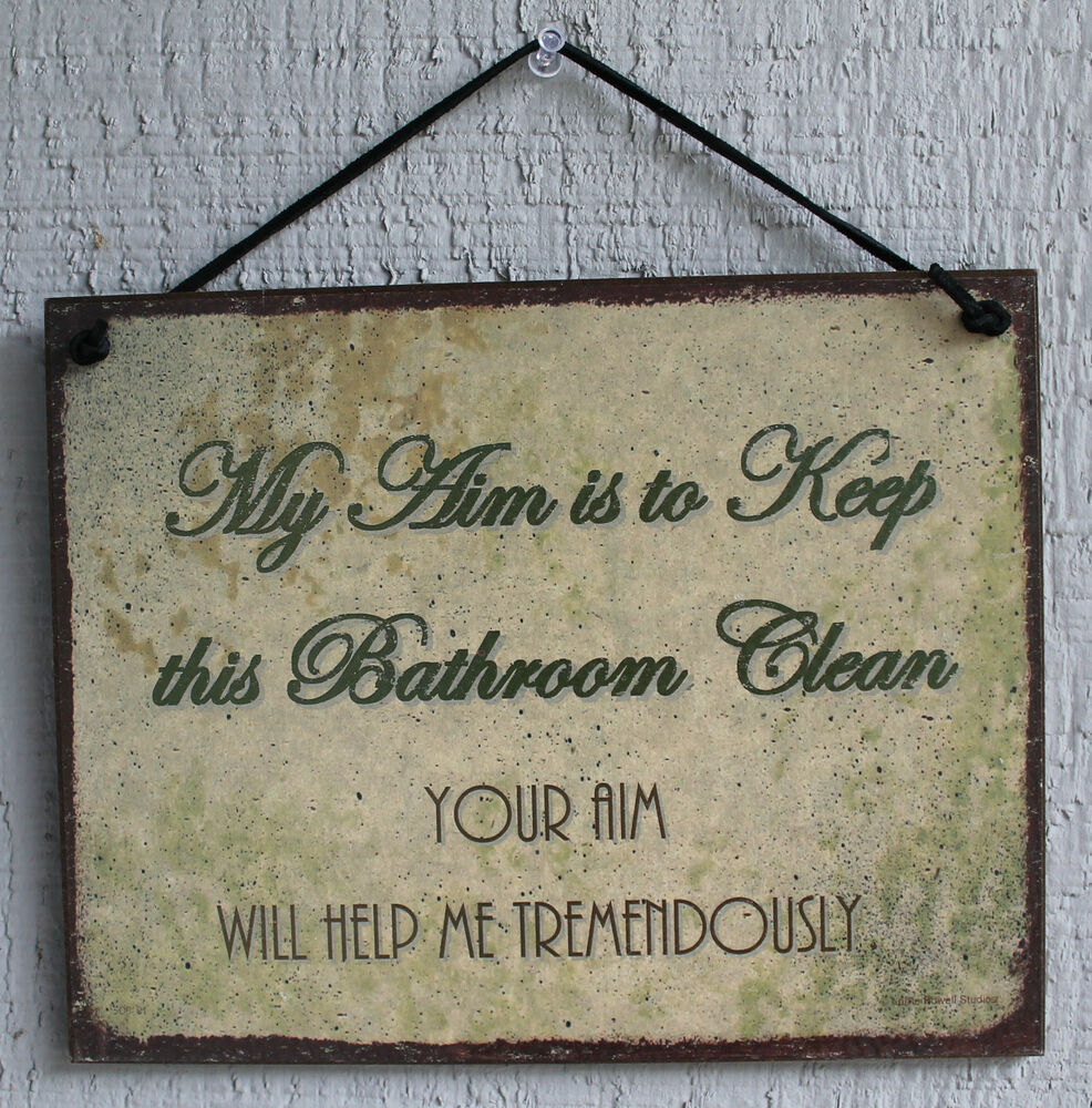Bathroom sign my aim keep clean restroom your clean decoration toilet vtg usa ebay for Bathroom signs for cleanliness