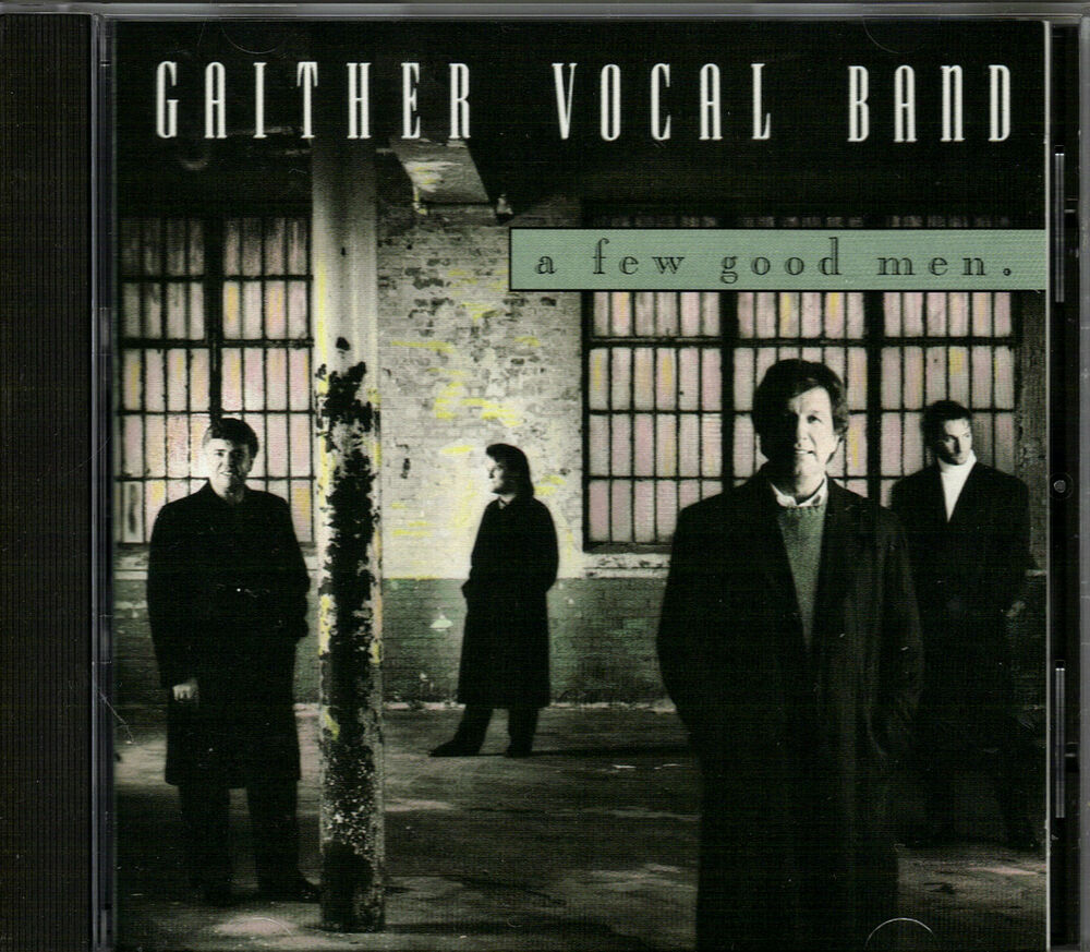 """Useful Bands: GAITHER VOCAL BAND...""""A FEW GOOD MEN""""....""""MICHAEL ENGLISH"""