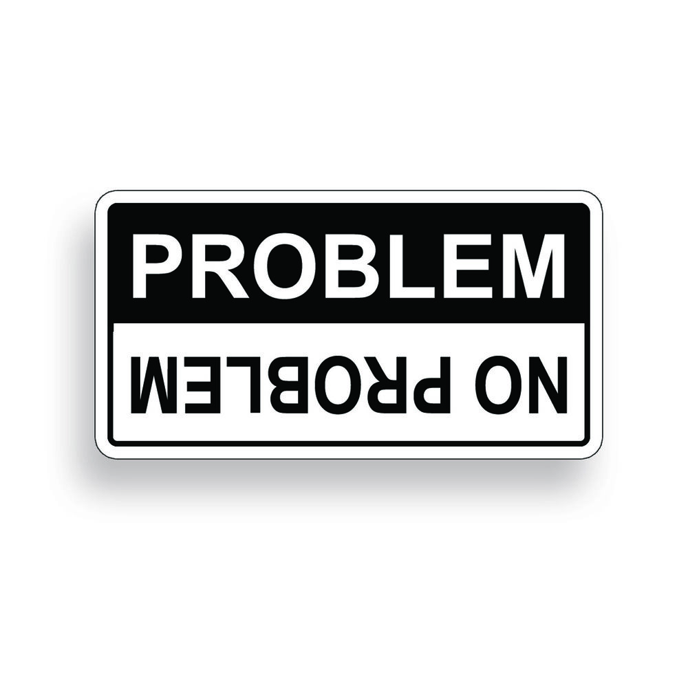No problem warning sticker decal off road mud sxs utv xp for Getting stickers off glass