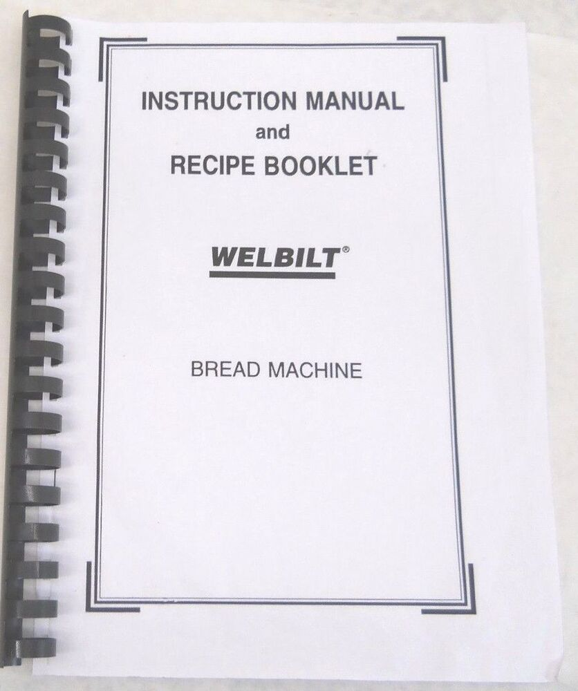 welbilt bread machine model abm3400 instruction Welbilt bread machine model abm3400 instruction manual knowing your bread pan capacity knowing your breadmaker's loaf capacity will enable you to find recipes.
