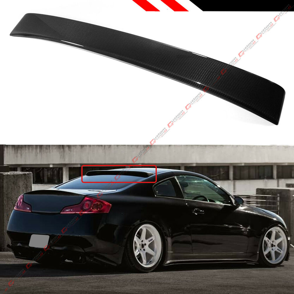 2003 Infiniti G35 Coupe >> FITS 2003-07 INFINITI G35 V35 COUPE REAL CARBON FIBER REAR ROOF TOP SPOILER WING | eBay