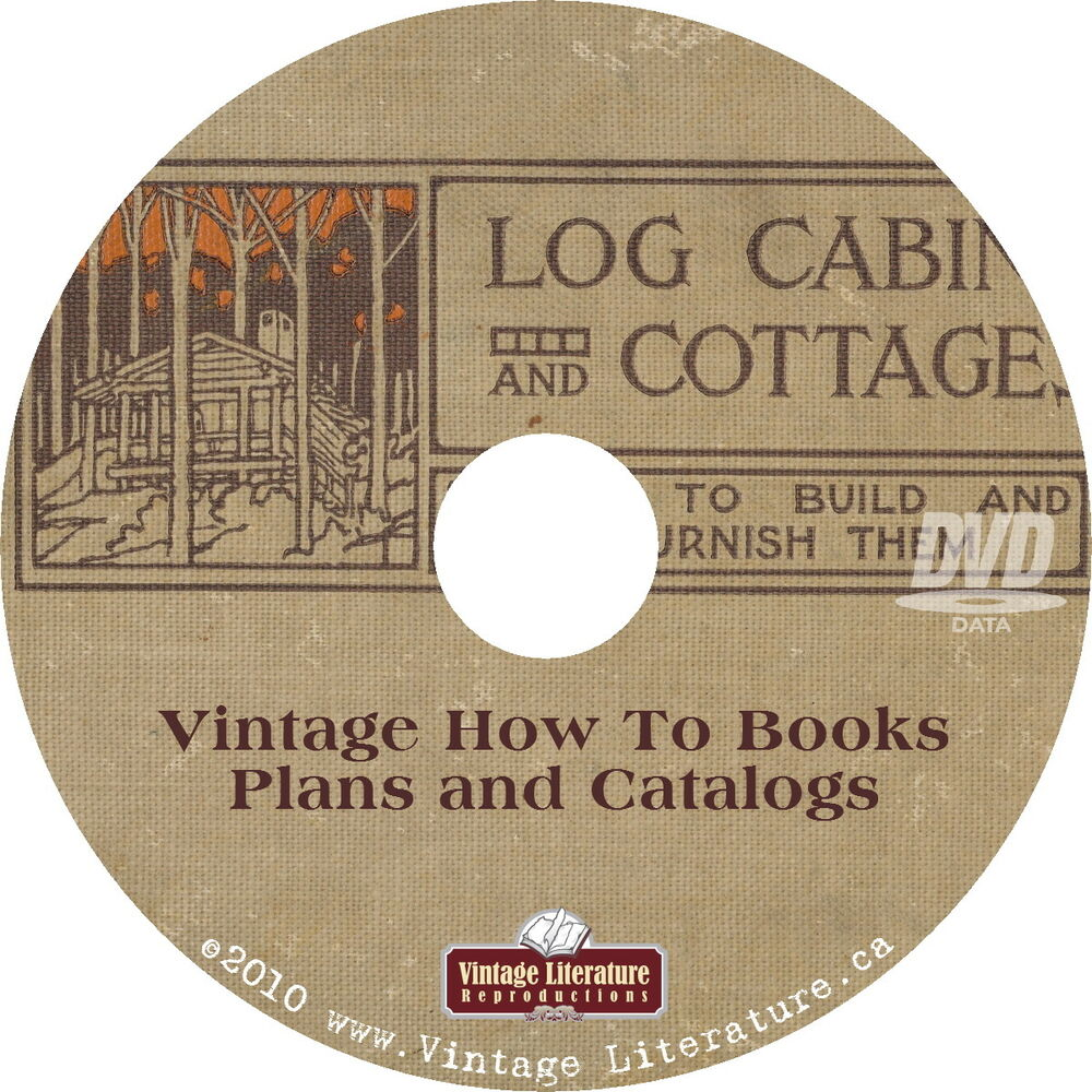 How to build log cabins 1908 vintage cottage home for Log home books