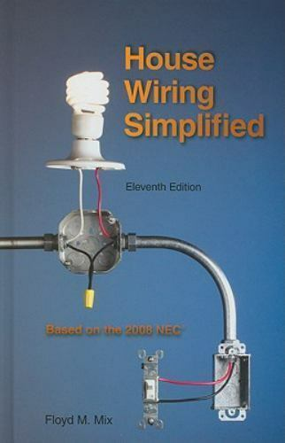 House Wiring Simplified Floyd M  Mix  Hardcover