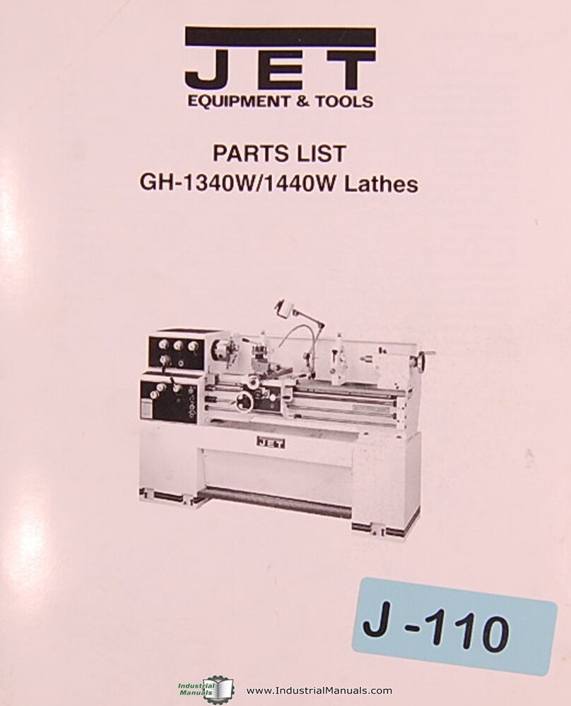 Jet Gh-1340W 1440W, Lathes, Parts List And Drawings Manual